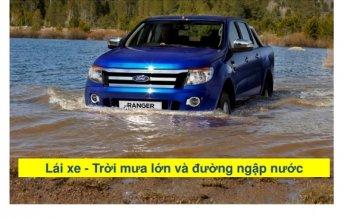 Kỹ năng lái xe trong mùa mưa lũ