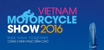 Triển lãm Mô tô, Xe máy Việt Nam 2016 sẽ diễn ra tại TP.HCM