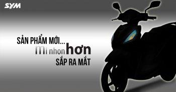 Rộ thông tin SYM sắp ra mắt xe máy mới tại Việt Nam