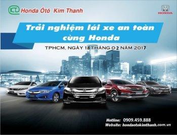 Trải nghiệm lái xe an toàn cùng Honda Ô Tô Kim Thanh