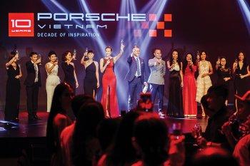 Kỷ niệm 10 năm Porsche Việt Nam: Đêm tiệc của cảm xúc và sang trọng