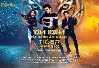 Đánh thức bản lĩnh âm nhạc cùng các siêu sao trên sân khấu Tiger Remix 2019