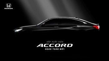 Honda Accord thế hệ thứ 10 ra mắt tại Việt Nam vào cuối tháng 10 tới đây