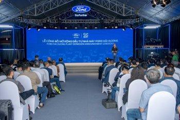 Ford công bố gói đầu tư 82 triệu USD nâng cấp nhà máy tại Hải Dương